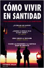 Como Vivir en Santidad [How to Live in Holiness]