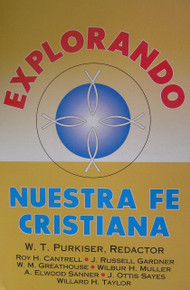 Explorando Nuestra Fe Cristiana