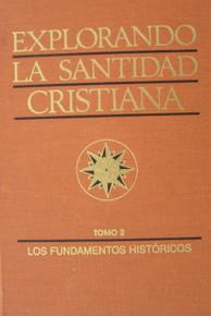 Explorando la santidad cristiana Tomo 2