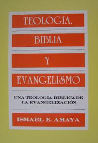 Teología, Biblia, y evangelismo
