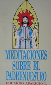 Meditaciones sobre el Padrenuestro