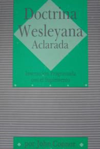 Doctrina wesleyana aclarada