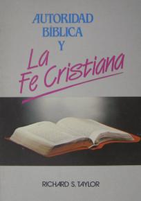 Autoridad bíblica y la fe cristiana