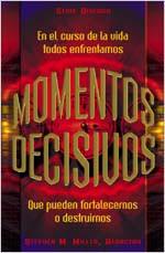 Momentos Decisivos  [Turning Points]