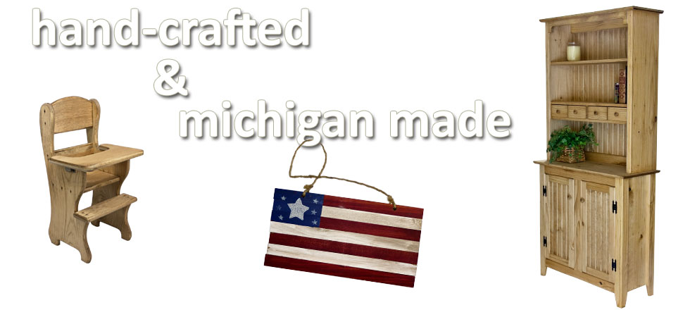 Hand Crafted Michigan Made Crafts and Furniture