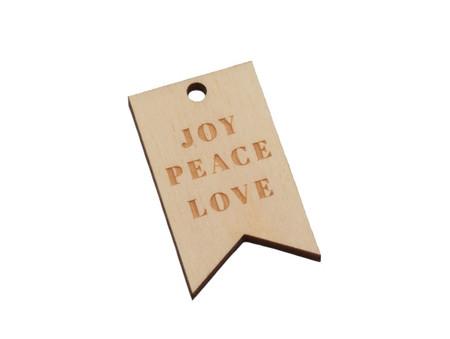 Wooden Tag - Joy Peace Love