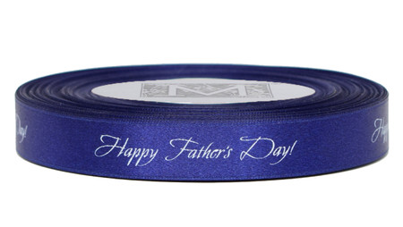"""White ink """"Happy Father's Day!"""" on Prussian Ribbon - Double Faced Satin Sayings"""