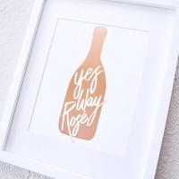 Yes Way Rose Art Print