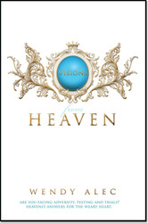 Visions From Heaven: Visitations to my Father's Chamber -- by Wendy Alec