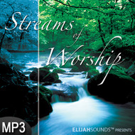 MP3 Music (DOWNLOAD ITEM) - Streams of Worship -- by ELIJAHSounds
