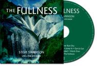 The Fullness -- by Steve Swanson