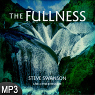 MP3 Music (DOWNLOAD ITEM) - The Fullness -- by Steve Swanson