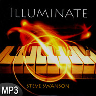 MP3 Music (DOWNLOAD ITEM) - Illuminate -- by Steve Swanson