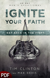 PDF E-Book (DOWNLOAD ITEM) - Ignite Your Faith -- by Tim Clinton and Max Davis