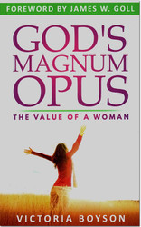 God's Magnum Opus: The Value of a Woman -- by Victoria Boyson