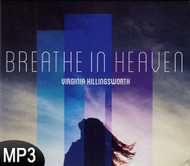 MP3 Music (DOWNLOAD ITEM) - Breathe In Heaven -- by Virginia Killingsworth