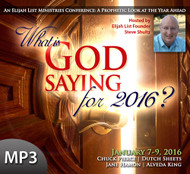 MP3 Teaching (Download Item) - What Is God Saying for 2016? (Entire Conference on MP3)