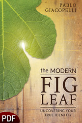 PDF E-Book (DOWNLOAD ITEM) - The Modern Fig Leaf: Uncovering Your True Identity -- by Pablo Giacopelli