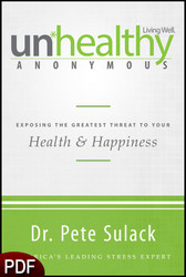 PDF E-Book (DOWNLOAD ITEM) - Unhealthy Anonymous: 12 Steps to a Happy, Healthy Life -- by Dr Pete Sulack