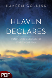 PDF E-Book (DOWNLOAD ITEM) - Heaven Declares: Prophetic Decrees To Start Your Day -- by Hakeem Collins