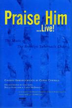 Praise Him Live (Choral Book)