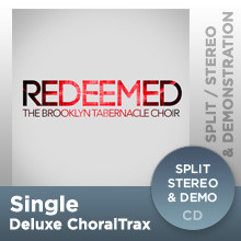 Redeemed (Deluxe ChoralTrax CD)
