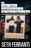 The Dope Game Misadventures of Fat Cat &  Pappy Mason 1485PB