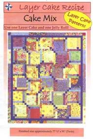 "Cozy Quilt Designs ""Cake Mix"" Quilt Pattern"