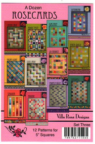 "Villa Rosa ""A Dozen Rosecards"" - Patterns using 5"" Squares"