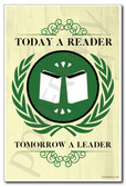 Today a Reader Tomorrow a Leader 2 - NEW Classroom Reading and Writing Poster
