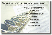 Flute - When You Play Music You Discover a Part of Yourself You Never Knew Existed - Bill Evans