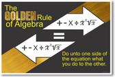 Algebras Golden Rule 2 - NEW Classroom Math Poster