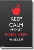CUSTOM Keep Calm - Teacher Apple - NEW Customizable Poster