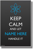 PosterEnvy custom Keep Calm Science Poster