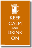 Keep Calm and Drink On - Beer Mug Alcohol PosterEnvy Poster