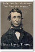 "Henry David Thoreau - ""Rather Than Love, Than Money, Than Fame, Give Me Truth"" - NEW Famous American Writer Classroom POSTER"