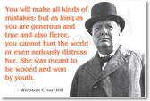 "Winston Churchill - ""You Will Make All Kinds of Mistakes..."" - NEW Famous Person Poster"