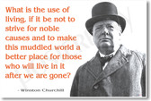 Winston Churchill - What is the Use of Living - NEW Famous Person Poster