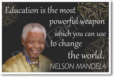 Nelson Mandela   Education Is The Most Powerful Weapon   NEW Motivational  Poster