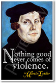 "Martin Luther - ""Nothing Good Ever Comes of Violence"" School Classroom POSTER"