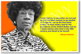 "Shirley Chisholm  ""I want history to remember me not just as the first black woman to be elected to Congress..."""