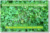 Four Leaf Clover - Shallow Men Believe in Luck - Strong Men Believe in Cause and Effect - Ralph Waldo Emerson - NEW Classroom Motivational PosterEnvy Poster