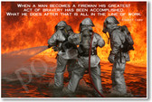 Firemen Fighting Fire - When a Man Becomes a Fireman His Greatest Act of Bravery Has Been Accomplished - Edward Crocker FDNY Fire Chief- NEW Firefighter PosterEnvy Poster