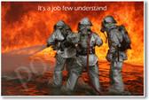 Firemen - It's A Job Few Understand - Firefighters - NEW Motivational PosterEnvy Poster