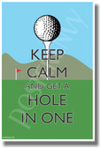 Keep Calm and Get a Hole in One - NEW Classroom Motivational Poster