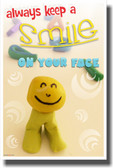 Always Keep a Smile On Your Face - NEW Classroom Motivational Poster