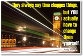 They Always Say Time Changes Things - Andy Warhol - NEW Famous Quote POSTER