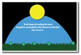 Moon Flower - Albert Schweitzer Quote - NEW Classroom Motivational Poster
