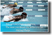 The More You Dream the Farther You Get - Michael Phelps