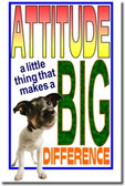 Attitude a little thing that makes a big difference - Classroom Motivational Poster (cm165)